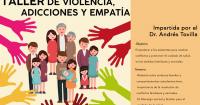 Taller violencia, adicciones y empatía